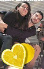 Make Lemonade  by Shieldfansunite