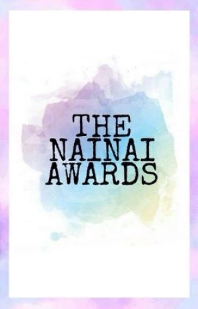 The Nai Nai Awards 2018(CLOSED) by NaiNaiReads