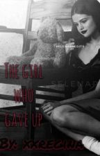 THE GIRL WHO GAVE UP by xxregina