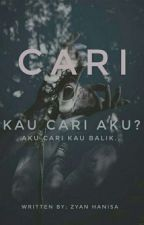 Cari [Hiatus] by ZynHanisa