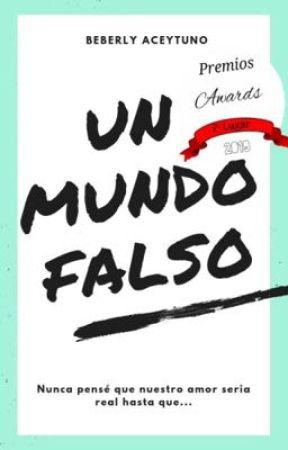 Un Mundo Falso by Beberlyaceytuno