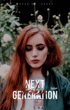 Next﹙Broken﹚Generation by S-Sxnny