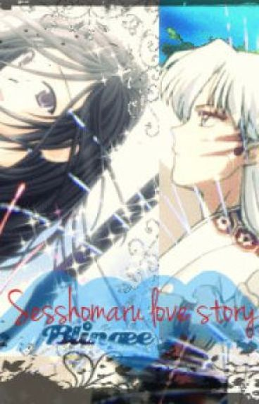 Are You Right For Me?~Sesshomaru Love Story~