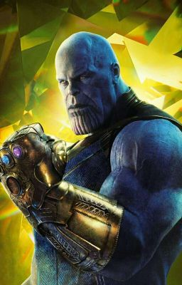 Thanos x Reader 18+ ( An Infinity War Love Story ) - Sugar_Highness