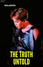 The Truth Untold「지국」 by nalaiko19
