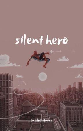 Silent Hero by onedropstories