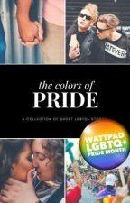 The Colors Of Pride 2018 #WattPride  by Legend1234