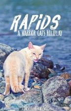 RAPIDS // warrior cats roleplay { CLOSED } by constellation-skies