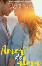 Amor de Alma by DionatasLealMartins