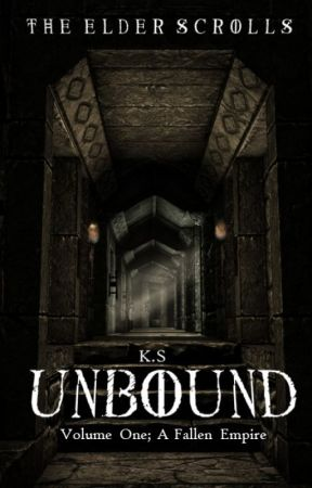 Unbound A Fallen Empire Chapter One Wattpad