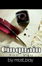 Cinquain (For You) by most_bay