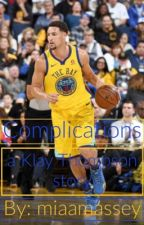 Complications ( a Klay Thompson story ) by miaamassey
