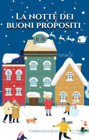 LA NOTTE DEI BUONI PROPOSITI by SkyRu90