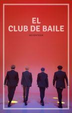 El club de baile [SEVENTEEN] by C_opaco