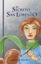 El Secreto de San Lorenzo by Landesfes