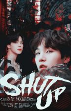 shut up - yoonmin by _junglitzz