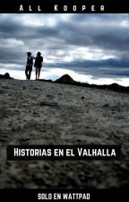 Historias en el Valhalla by allkooper