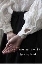 Melancolía by lorey-monet