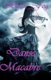 Danse Macabre by Black_Fog