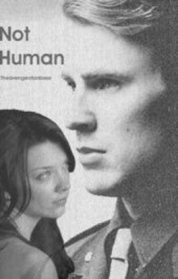 Not Human {A Captain America Fanfiction} - Kate - Wattpad