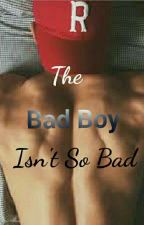 The Bad Boy Isn't So Bad by tiawiggins