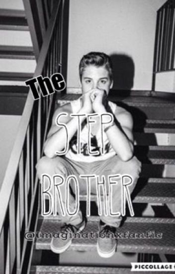 The Stepbrother (A Matthew Espinosa Fanfic *bad boy*)