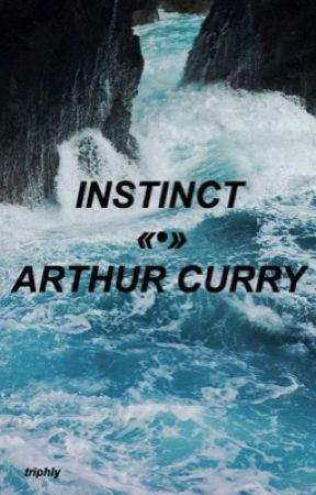 INSTINCT «•» ARTHUR CURRY by triphly