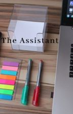 The Assistant. by yesitstator