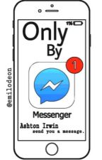 Only By Messenger // A.I by Emilodeon