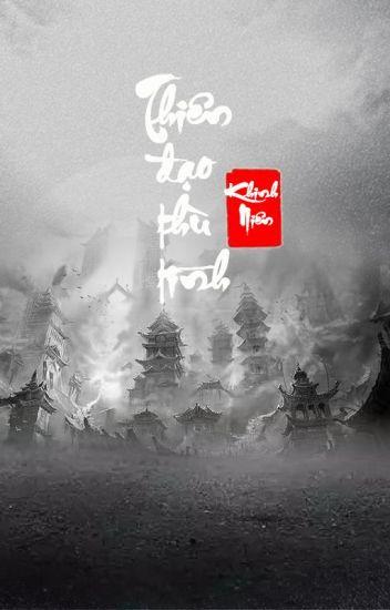 Đọc Truyện [Hoàn 2 Phần][QT✿BHTT✿Trọng Sinh] Thiên Đạo Thù Tình I + II - Khinh Niên - TruyenFic.Com