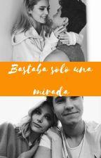 Bastaba Solo Una Mirada by LoverSimbar