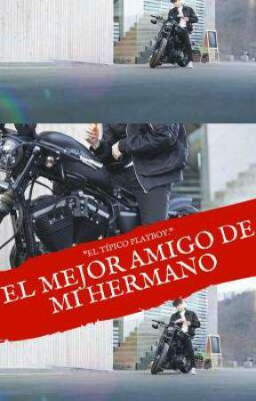 EL MEJOR AMIGO DE MI HERMANO [EXO] by Kary_Tolay98