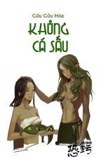 [QT✿BHTT✿Thú Nhân] Khủng Cá Sấu - Cửu Cửu Hòa by miango11