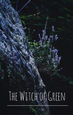 The Witch of Green by grapemuffin