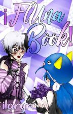¡FlUna Book! [VFlowerxOtomachi Una] by ilaryri