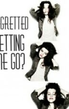 Regretted Letting Me Go? | Luke Hemmings by ThePimpledOne