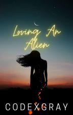 Loving An Alien(girlxgirl) by KharylGray