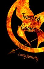 Twisted Games -{Writers' Games}-FULL by -LovelyButterfly-