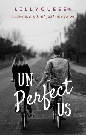 Unperfect Us #TKBMovieContest by lillyqueeen