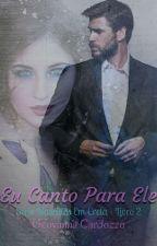 Eu Canto Para Ele (Degustação) by GeovannaCardozzo
