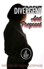 Divergent and Pregnant by dauntlesspaige