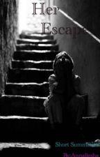 Her escape  by annaliesha