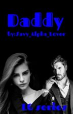 Daddy by Savy_Alpha_Lover
