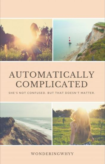 Automatically Complicated (gxg)