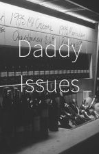 Daddy Issues by ra011140