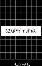 Czarny Humor by _iczati_