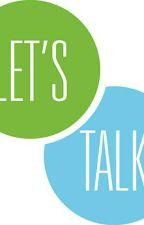 Let's Talk by Jaanvi_Singhaniaa