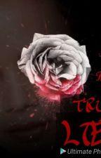 The TRUE Lies by Rostella2000