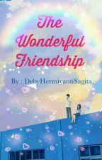 The Wonderful Friendship by DebyHermiyantiSagita