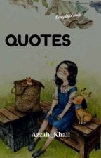 My Quotes by Azzah_Khaii